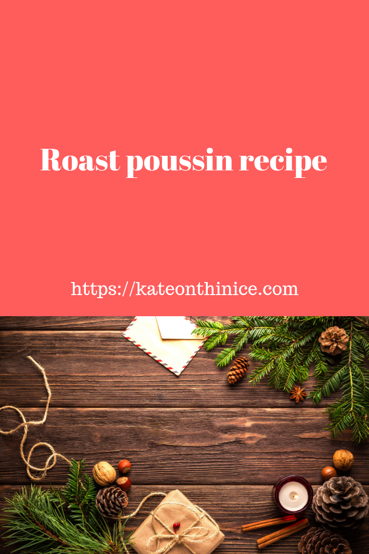 Roast Poussin Recipe
