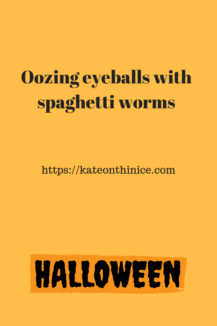 Oozing Eyeballs With Spaghetti Worms