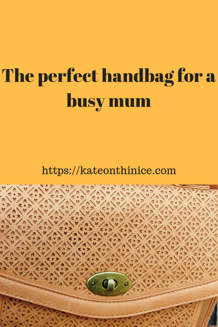 The Perfect Bag For A Busy Mum
