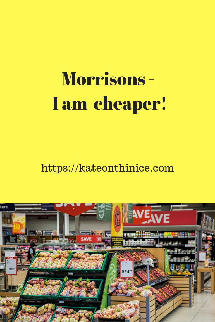 Morrisons - I Am Cheaper!