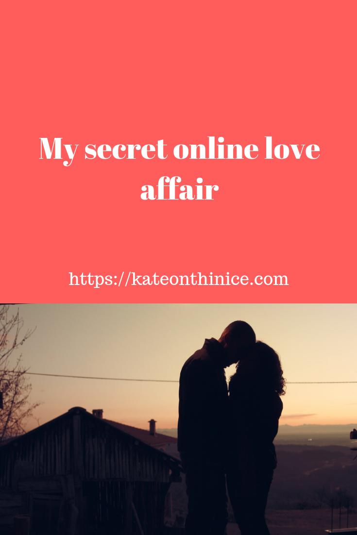My Secret Online Love Affair
