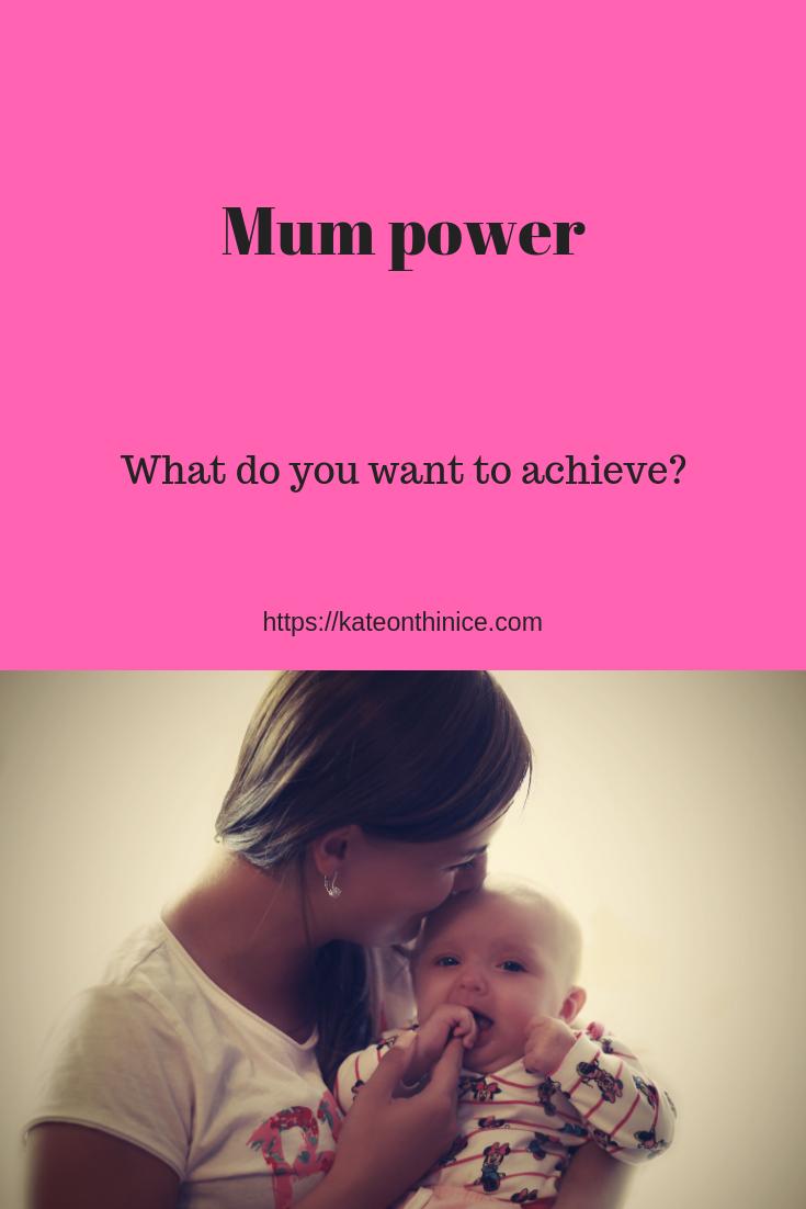 Mum Power
