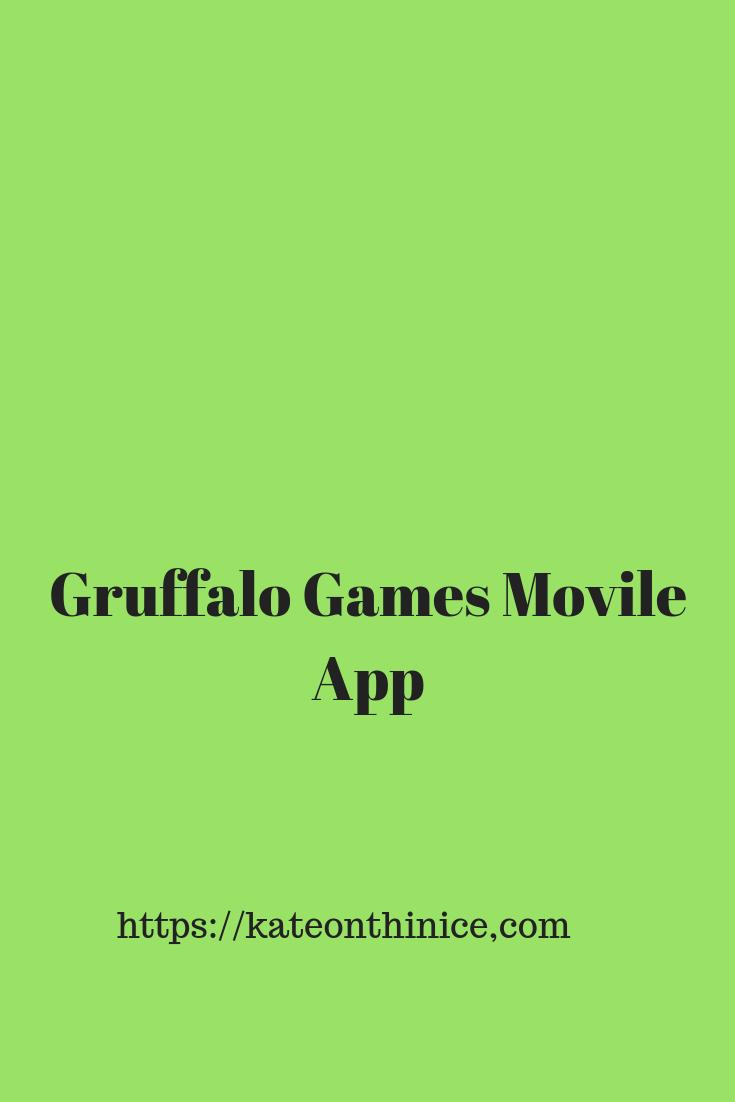 Gruffalo Games Mobile App