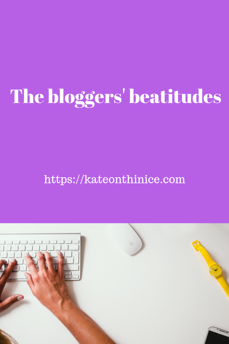 The Bloggers' Beatitudes