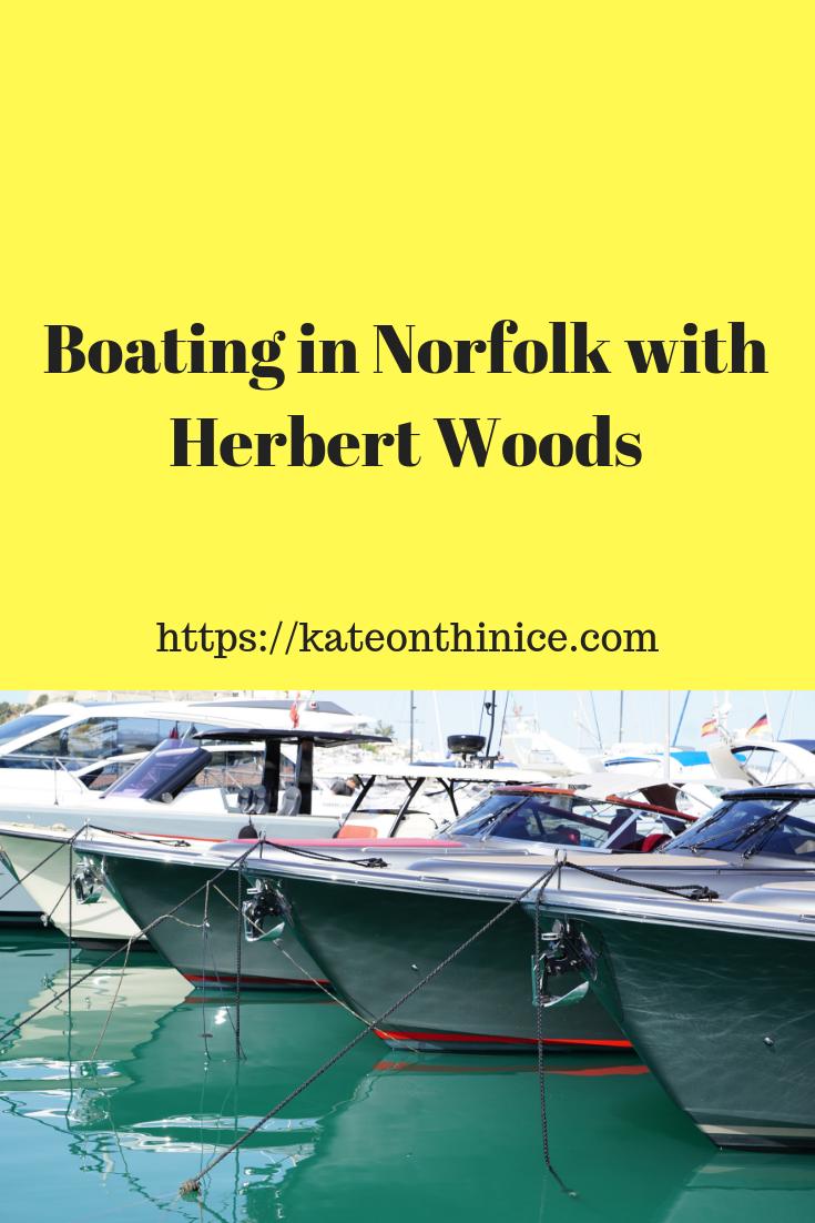 Boating In Norfolk With Herbert Woods