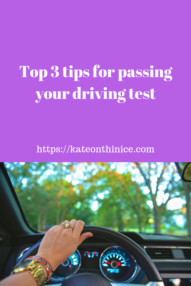 Top 3 tips for passing your driving test