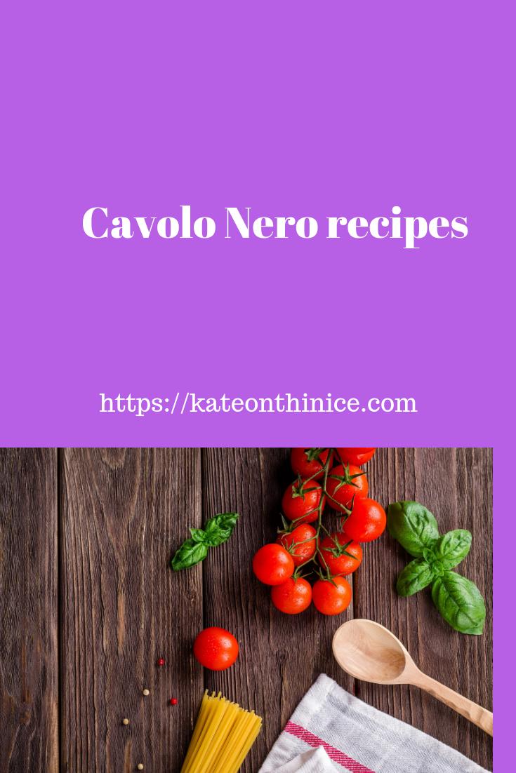 Cavolo Nero Recipes