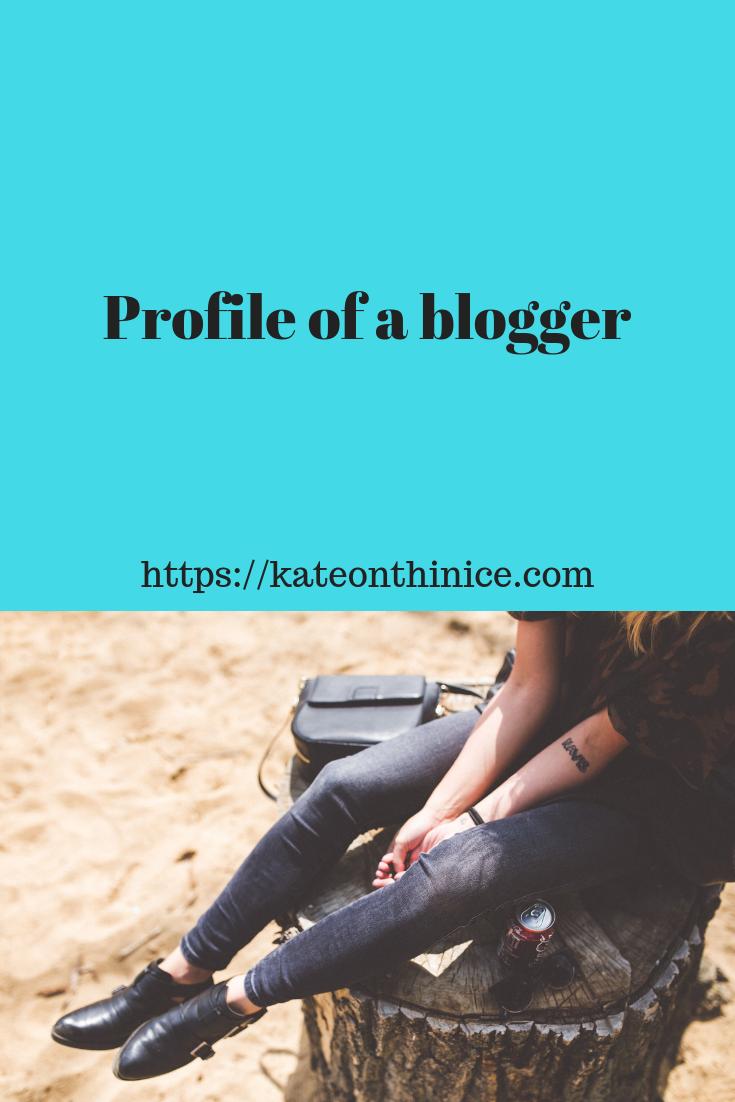 Profile OF A Blogger