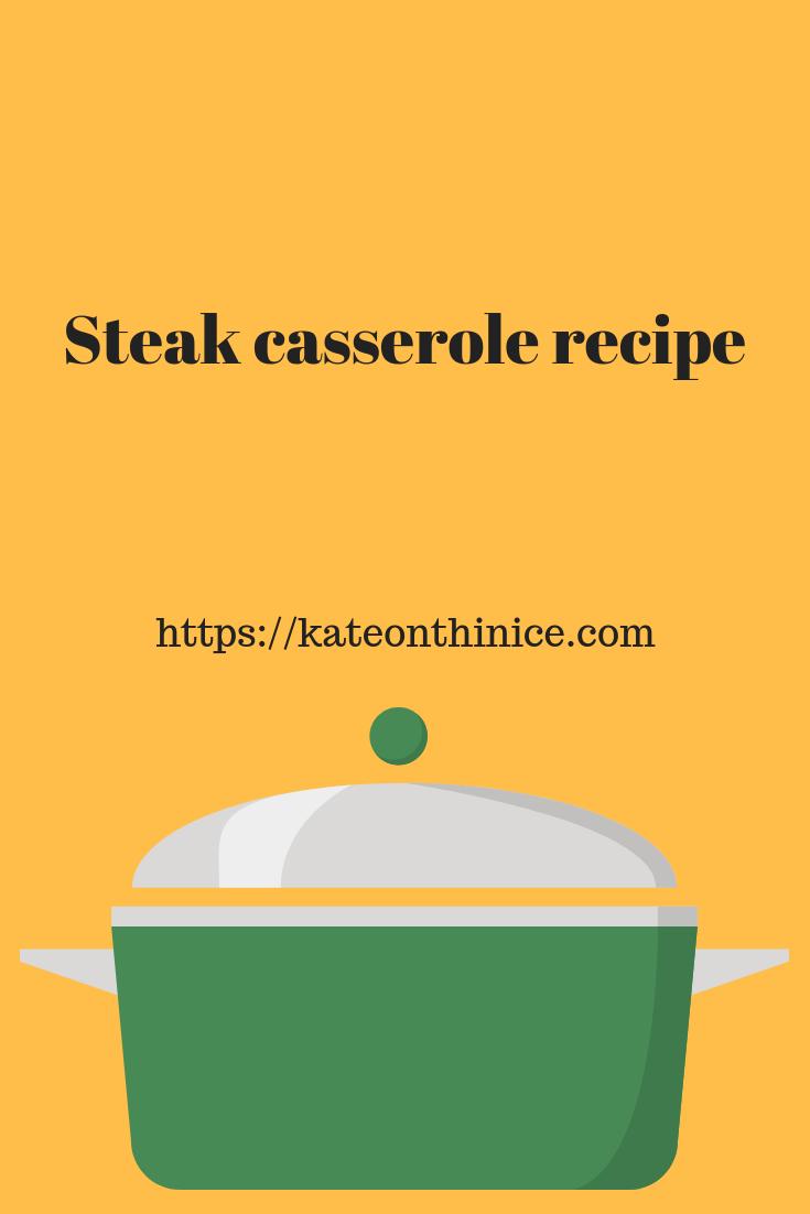 Steak Casserole Recipe
