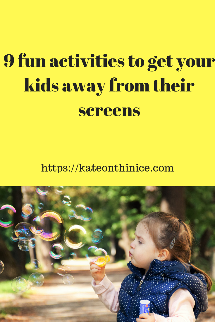 9 Fun Activities To Get Your Kids Away From Their Screens