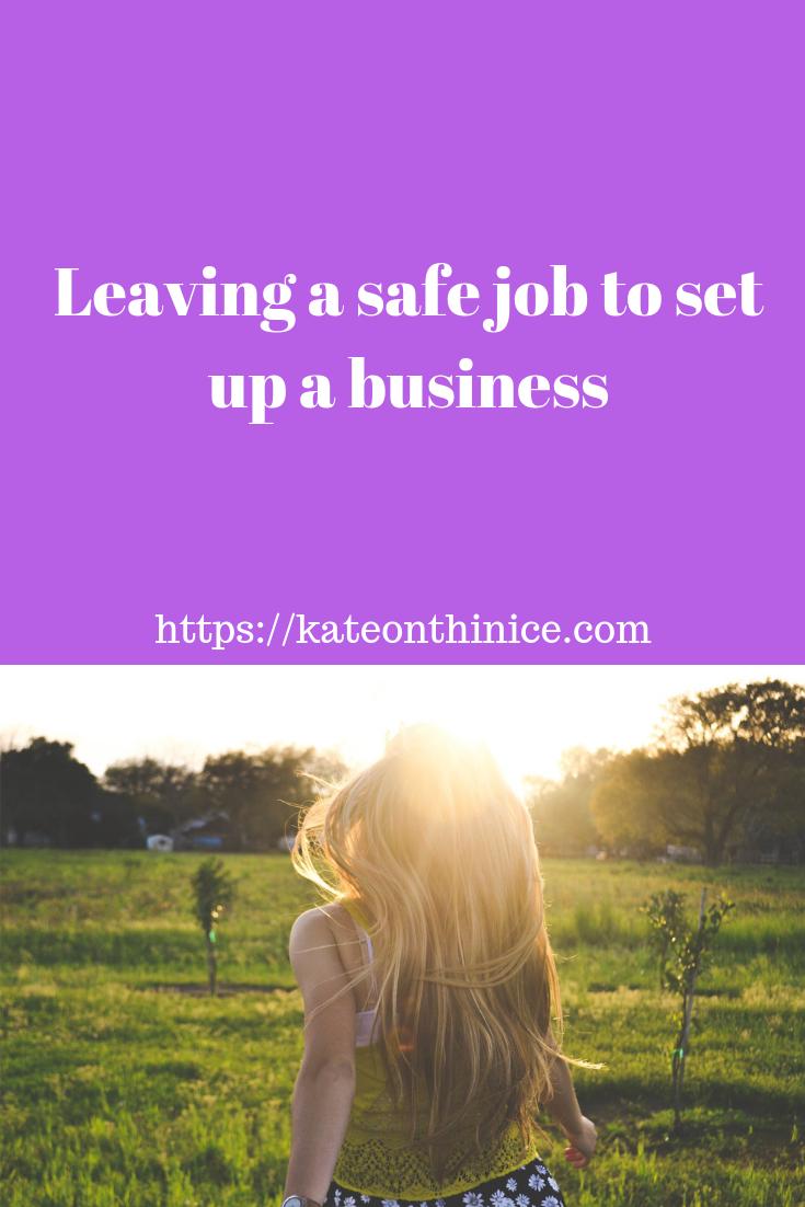 Leave A Safe Job To Set Up A Business