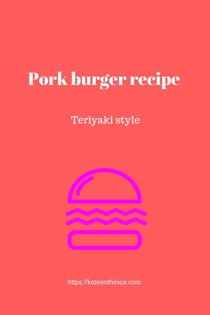 Pork Burger Recipe