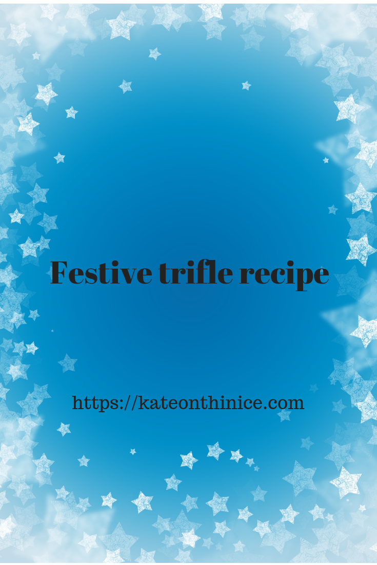 Festive Trifle Recipe