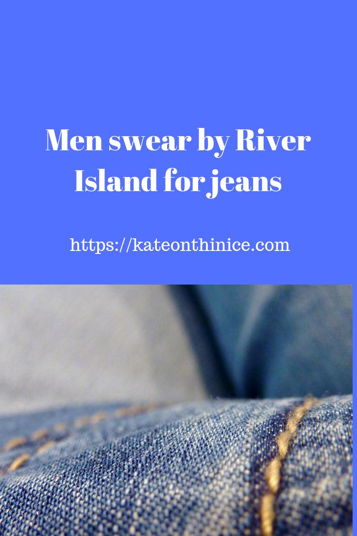 Men Swear By River Island For Jeans