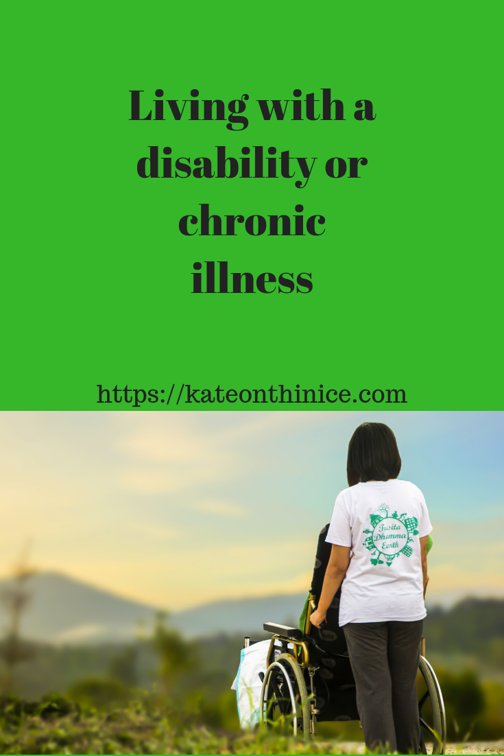 Living With A Disability Or Chronic Illness