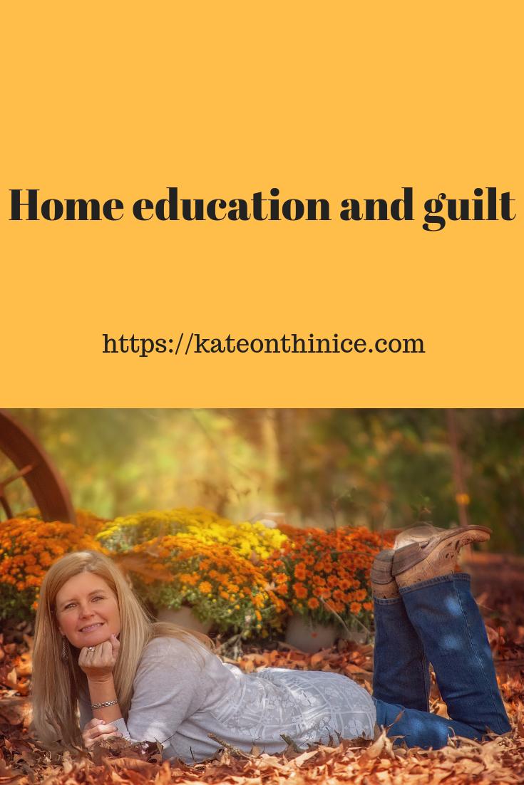 Home Education Guilt