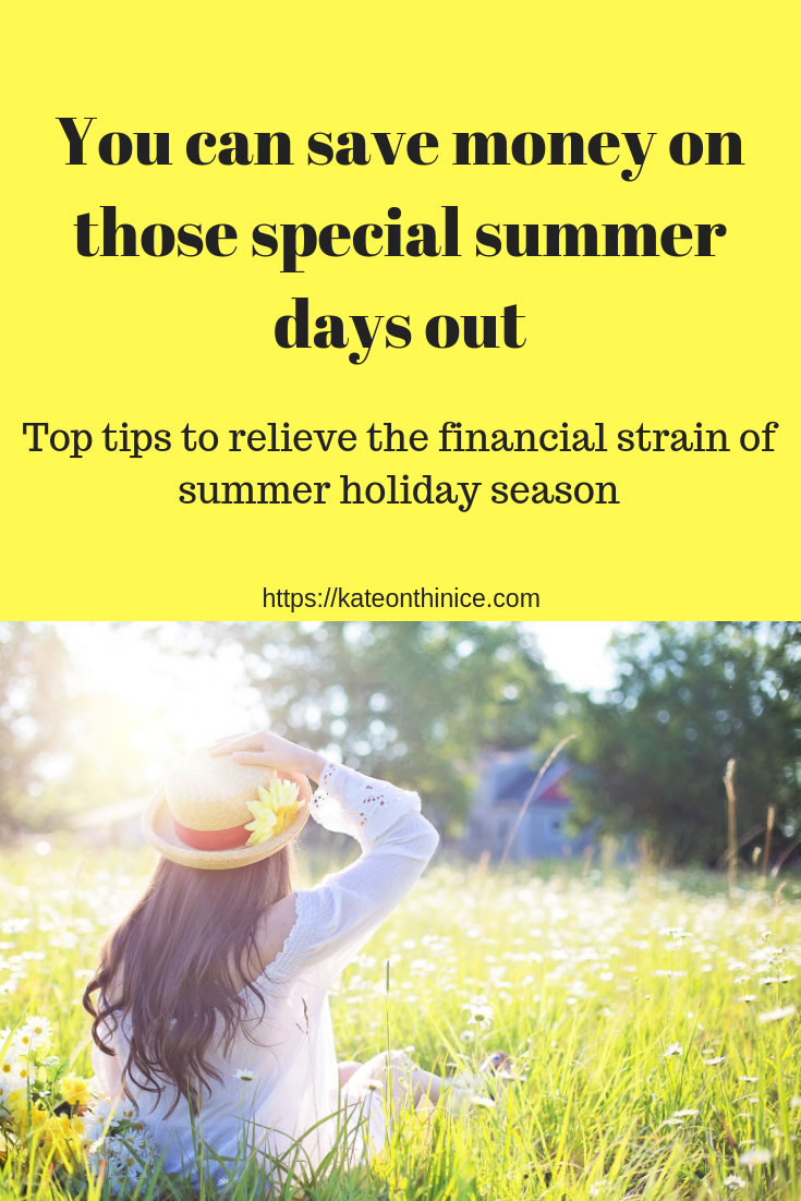 You Can Save Money On Those Speical Summer Days Out