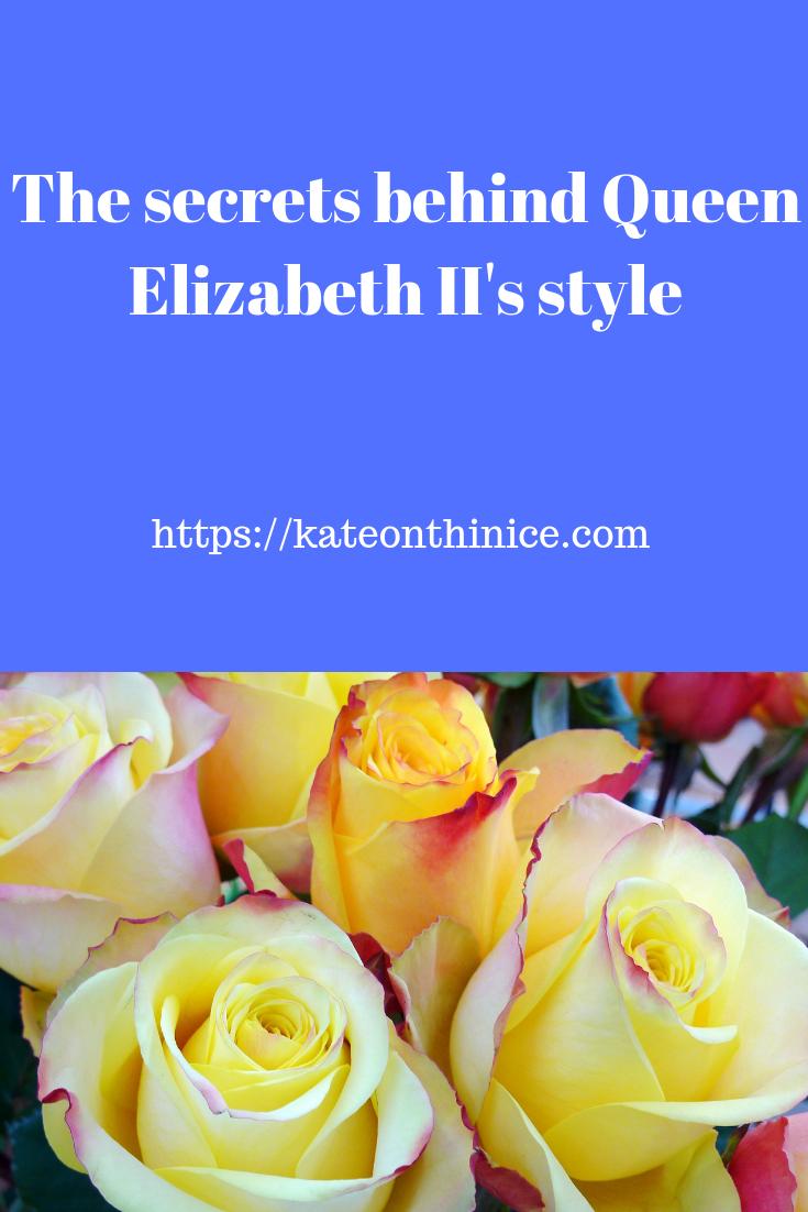 The Secrets Behind Queen Elizabeth II's Style