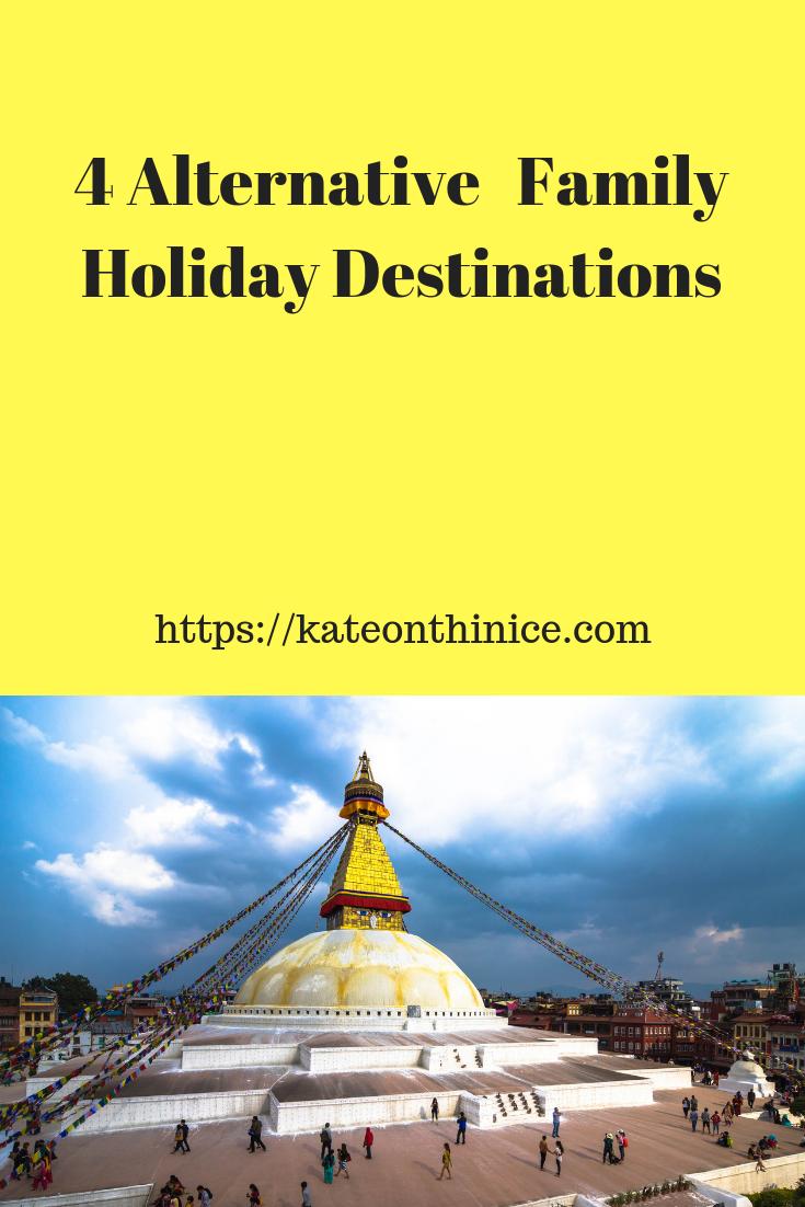 Alternative Family HOliday Destinations