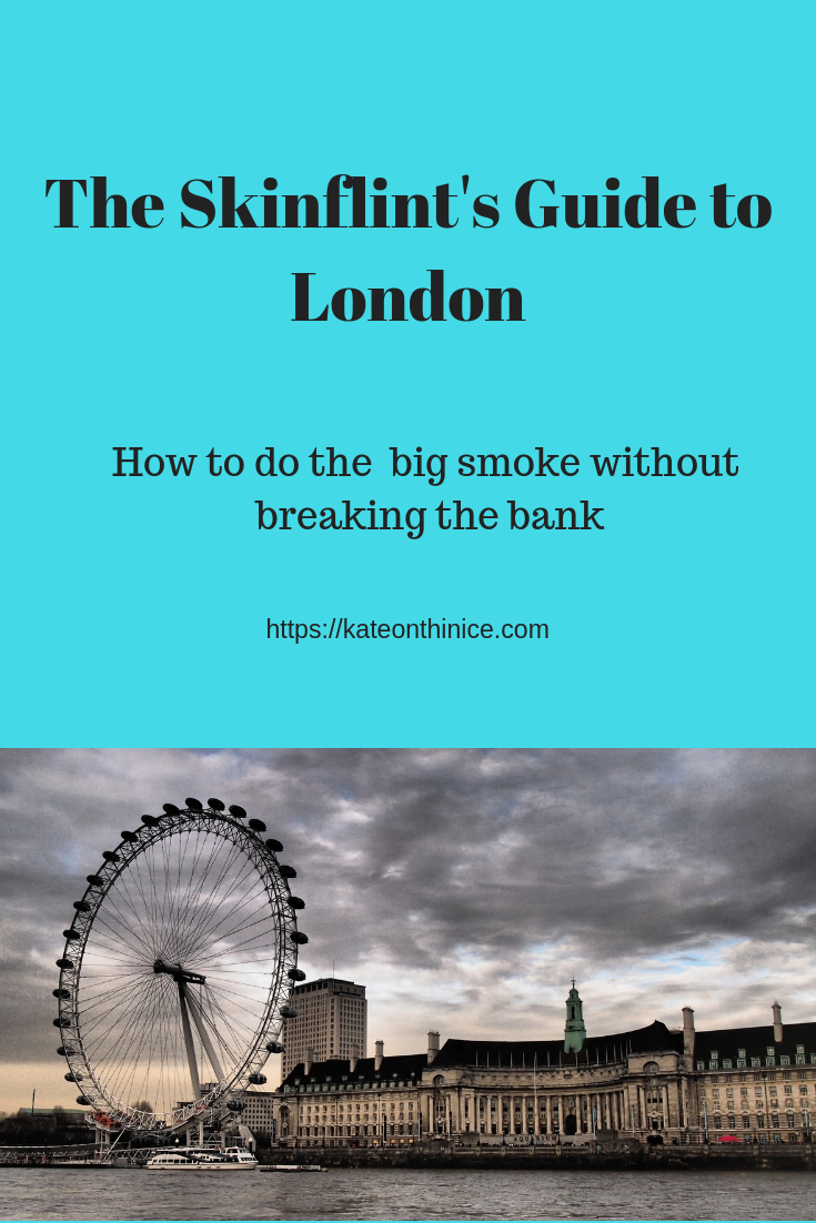 The Skinflint's Guide To London