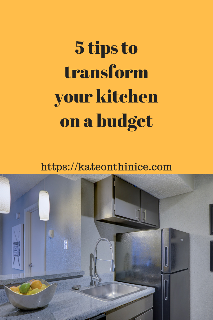 5 Tips To Transform Your Kitchen On A Budget