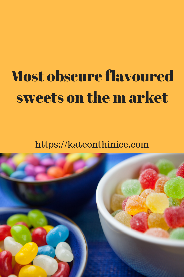 Most Obscure Flavoured Sweets On The Market